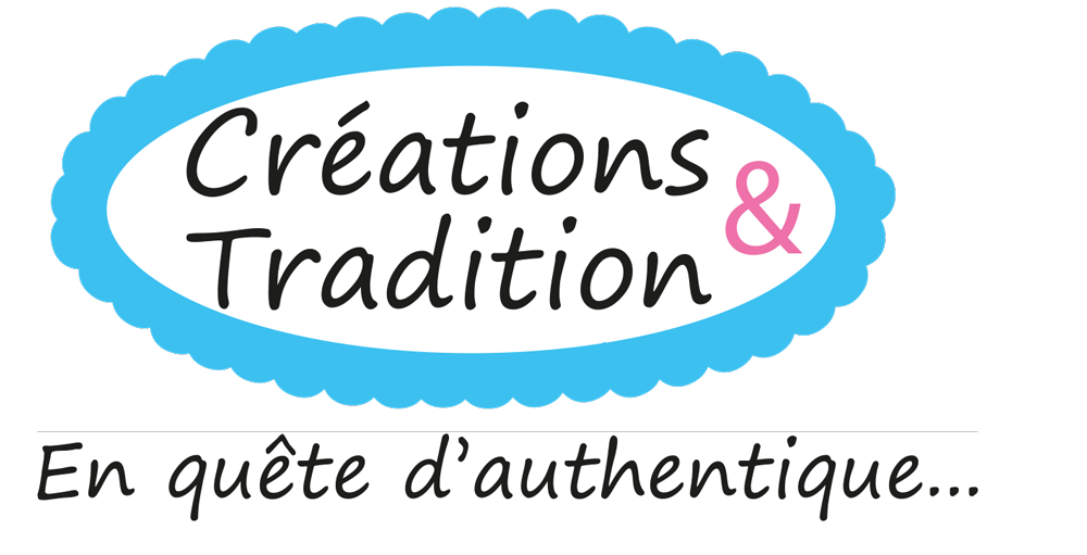 Le Blog Créations & Tradition
